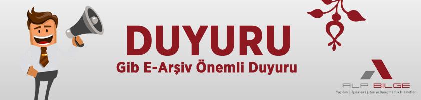 Gib E-arşiv Duyurusu